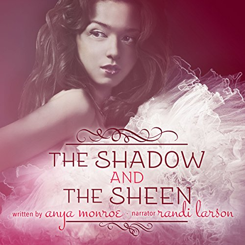 The Shadow and the Sheen cover art