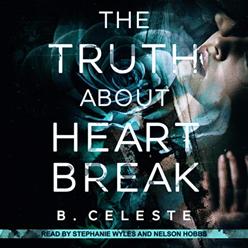 The Truth About Heartbreak audiobook cover art