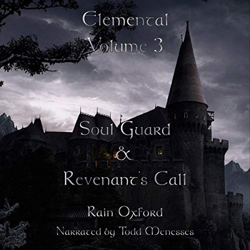 Elemental, Volume 3: Soul Guard & Revenant's Call audiobook cover art
