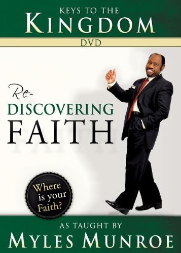 Keys to the Kingdom DVD: Rediscovering Faith as Taught by Myles Munroe