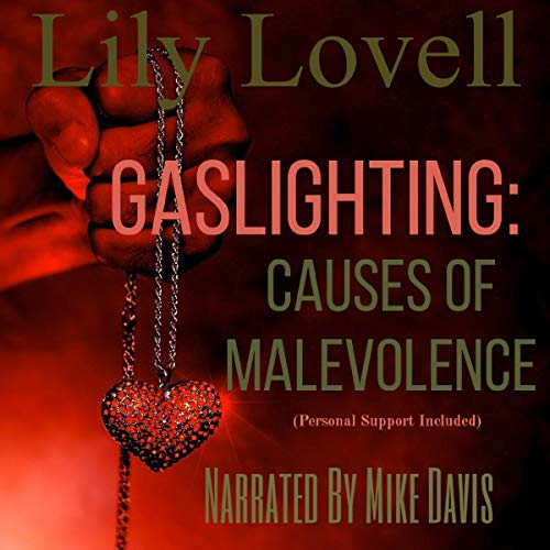 Gaslighting: Causes of Malevolence (Personal Advice Included) Titelbild