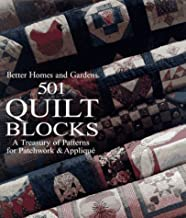 Better Homes and Gardens 501 Quilt Blocks: A Treasury of Patterns for Patchwork & Applique