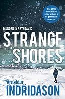 Strange Shores: Murder in Reykjavik (Reykjavik Murder Mysteries 9)
