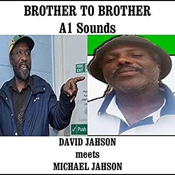 Brother to Brother A1 Sound