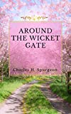 AROUND THE WICKET GATE (English Edition)