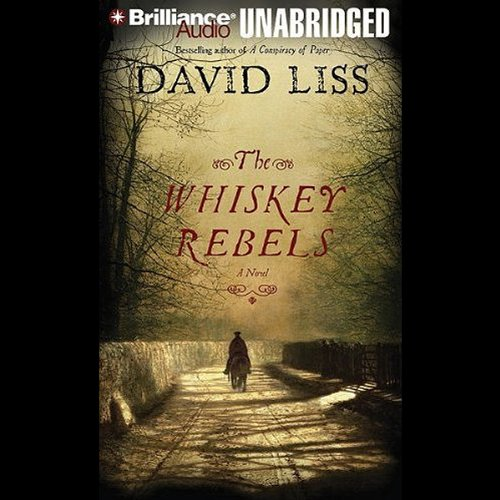 The Whiskey Rebels audiobook cover art