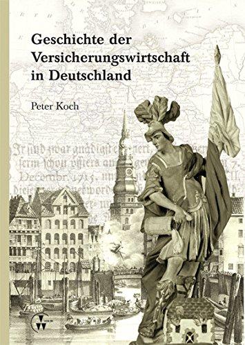 Geschichte der Versicherungswirtschaft in Deutschland