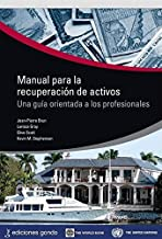 MANUAL PARA LA RECUPERACIÓN DE ACTIVOS: Una guía orientada a los profesionales (THE WORLD BANK) (Spanish Edition)