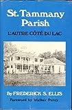 St. Tammany Parish: L'Autre CˆOt±E Du Lac