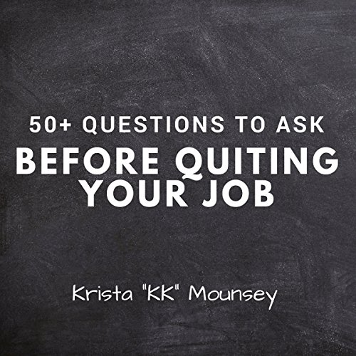 50+ Questions to Ask Before Quitting Your Job audiobook cover art