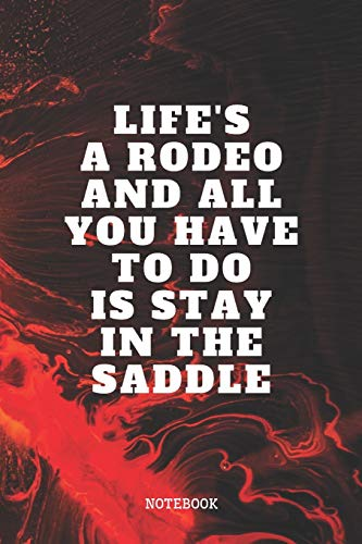 """Notebook: Rodeos Quote / Saying Bull and Horse Rodeo Planner / Organizer / Lined Notebook (6\"""" x 9\"""")"""