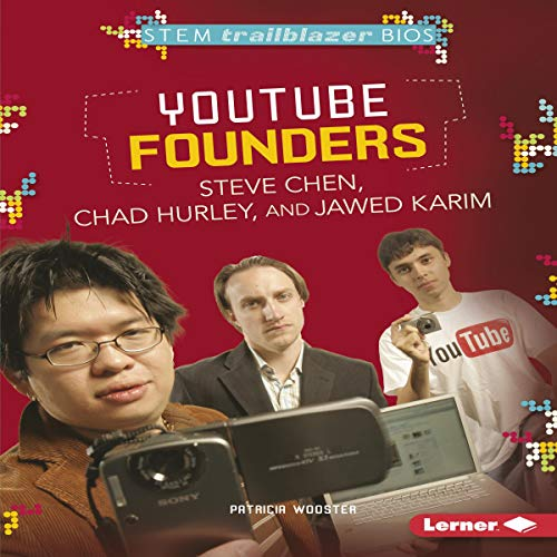YouTube Founders Steve Chen, Chad Hurley, and Jawed Karim cover art