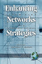 Enhancing Inter-Firm Networks & Interorganizational Strategies (Research in Management Consulting Book 3)
