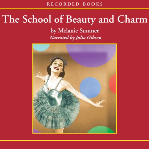 The School of Beauty and Charm audiobook cover art