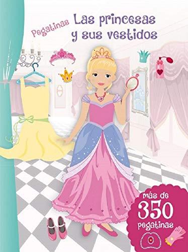 Pegatinas. Las Princesas Y Sus Vestidos (N.Ed (PICARONA)