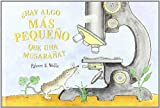 HAY ALGO MAS PEQUEÑO QUE UNA MUSARAÑA? (LIBROS DE ROBERT E. WELLS)...
