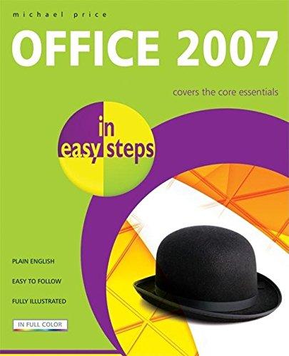 Office 2007 In Easy Steps (In Easy Steps Series)