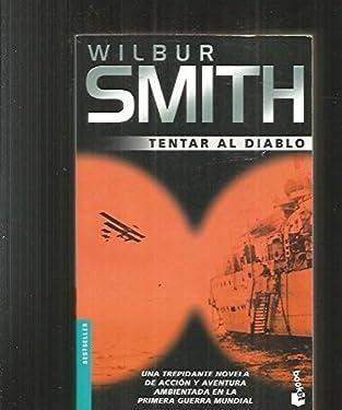 Tentar al diablo (Bestseller Internacional) (Spanish Edition)
