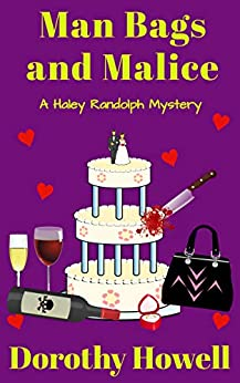 Man Bags and Malice (A Haley Randolph Mystery) by [Dorothy Howell]
