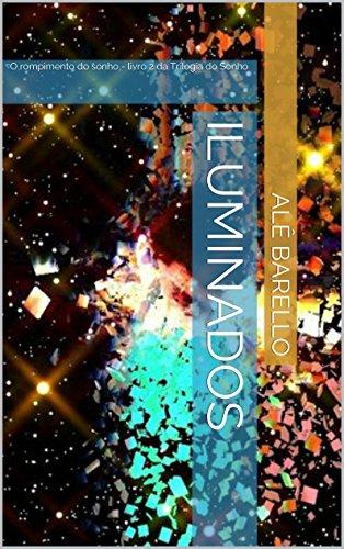 Iluminados – Livro 2 – Trilogia do Sonho