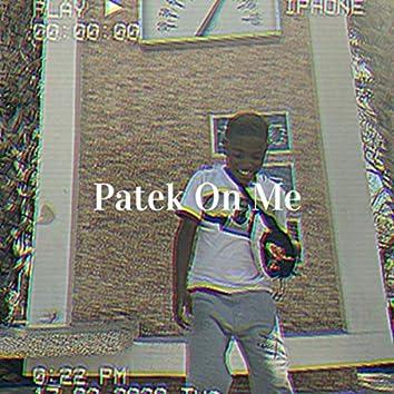 Patek On Me Pt.2