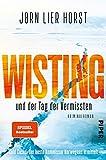 Wisting und der Tag der Vermissten (Wistings Cold Cases 1): Kriminalroman - Jørn Lier Horst