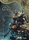 Orcs et Gobelins, tome 15 : Lardeur par Peru
