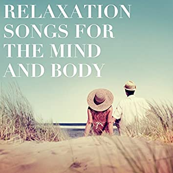Relaxation Songs for the Mind and Body
