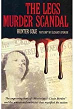 Hunter Cole,elizabeth Spencer'sthe Legs Murder Scandal [Hardcover](2010)