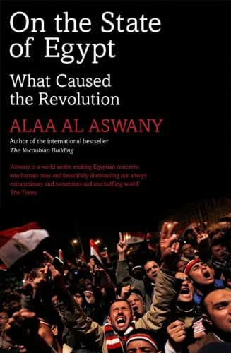 On the State of Egypt: What Caused the Revolution