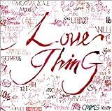 Love Thing 歌詞