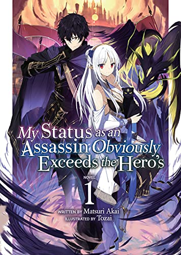 My Status as an Assassin Obviously Exceeds the Hero's (Light Novel) Vol. 1 (English Edition)