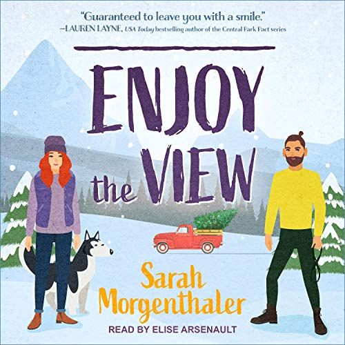 Enjoy the View: Moose Springs, Alaska, Book 3
