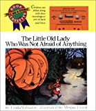 The Little Old Lady Who Was Not Afraid of Anything (Tell Me a Story)