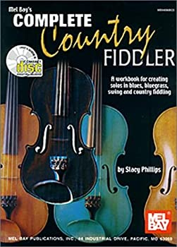 Mel Bay's Complete Country Fiddler 0786651288 Book Cover