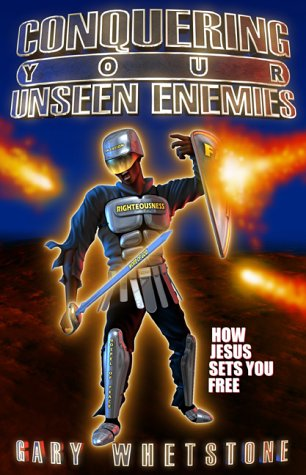 Conquering Your Unseen Enemies: How Jesus Sets You Free