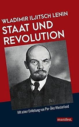 Staat und Revolution: Mit einer Einleitung von Per-Åke Westerlund