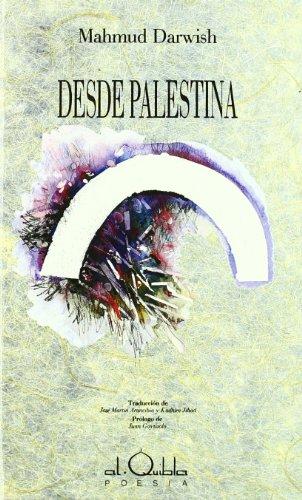 Desde Palestina (Alquibla -Poesía-)