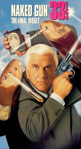 Naked Gun 33 1/3: The Final Insult [USA] [VHS]