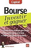 Bourse - Investir et gagner, 2013