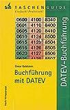 Buchführung mit DATEV Buchführungssystem und Buchhaltungssoftware, Programmbeschreibunge, Tabellen und Adressen