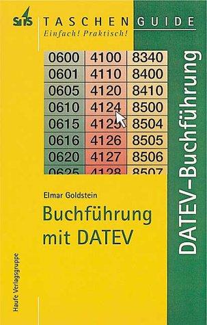 Buchführung mit DATEV Buchführungssystem und Buchhaltungssoftware, Programmbeschreibunge, Tabellen...