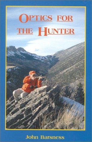 Optics for the Hunter