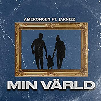 Min värld (feat. Jarnizz)
