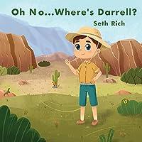 Oh No...Where's Darrell?
