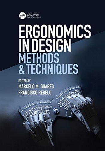 Ergonomics in Design: Methods and Techniques (Human Factors and Ergonomics)