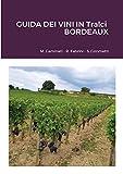 GUIDA DEI VINI IN Tralci: Bordeaux