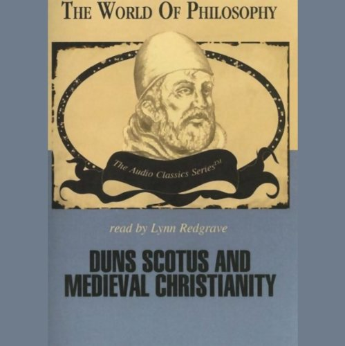 Duns Scotus and Medieval Christianity  Audiolibri