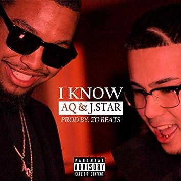 I Know (feat. J.Star)
