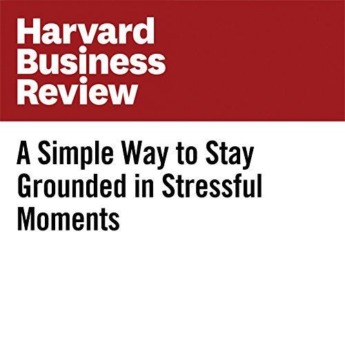A Simple Way to Stay Grounded in Stressful Moments copertina